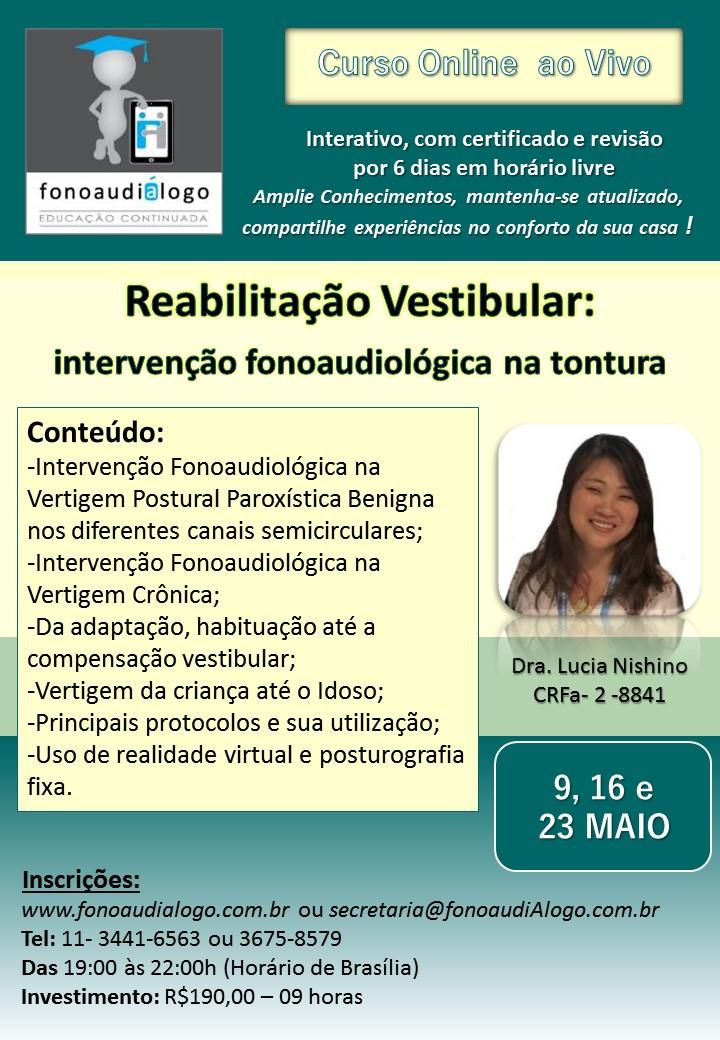Reabilitação Vestibular: intervenção fonoaudiológica na tontura