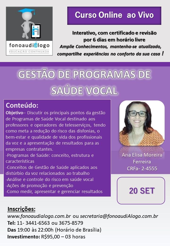 HOJE!!!!Gestão de Programas de Saúde Vocal